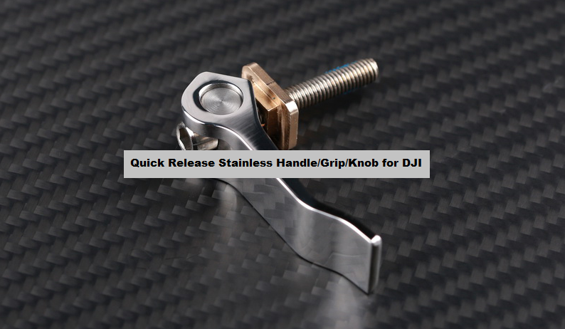 Quick Release Stainless Handle/Grip/Knob for DJI Ronin & M